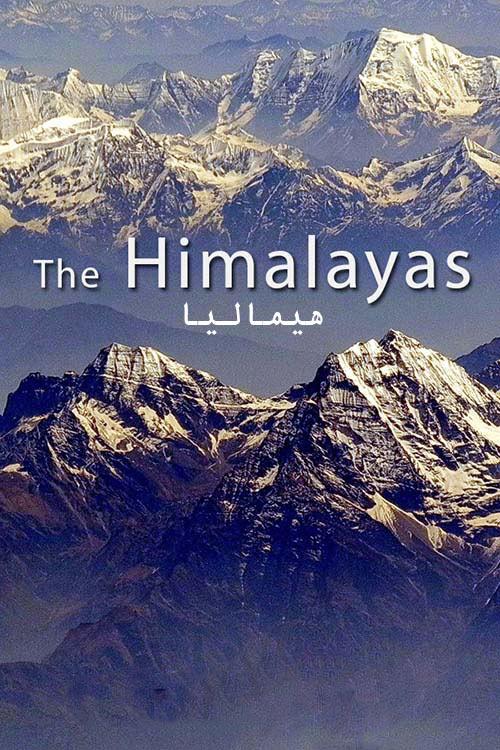 دانلود مستند هیمالیا دوبله فارسی The Himalayas 2011