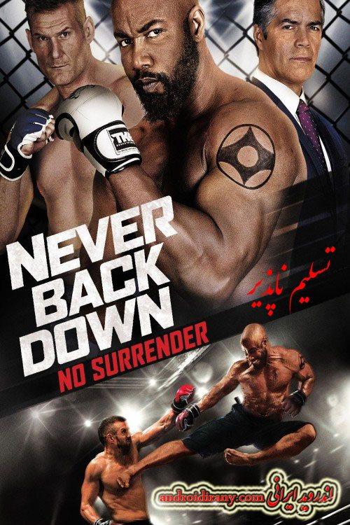 دانلود فیلم تسلیم ناپذیر دوبله فارسی Never Back Down: No Surrender 2016