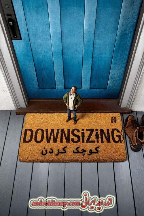 دانلود فیلم کوچک کردن دوبله فارسی Downsizing 2017