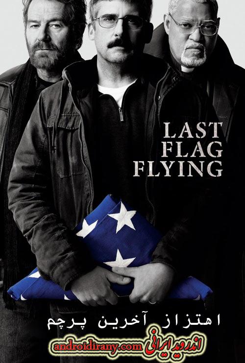 دانلود فیلم اهتزاز آخرین پرچم دوبله فارسی Last Flag Flying 2017