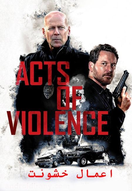 دانلود فیلم اعمال خشونت دوبله فارسی Acts of Violence 2018