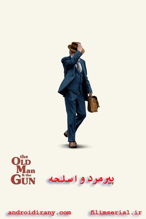 دانلود فیلم پیرمرد و اسلحه دوبله فارسی The Old Man and the Gun 2018