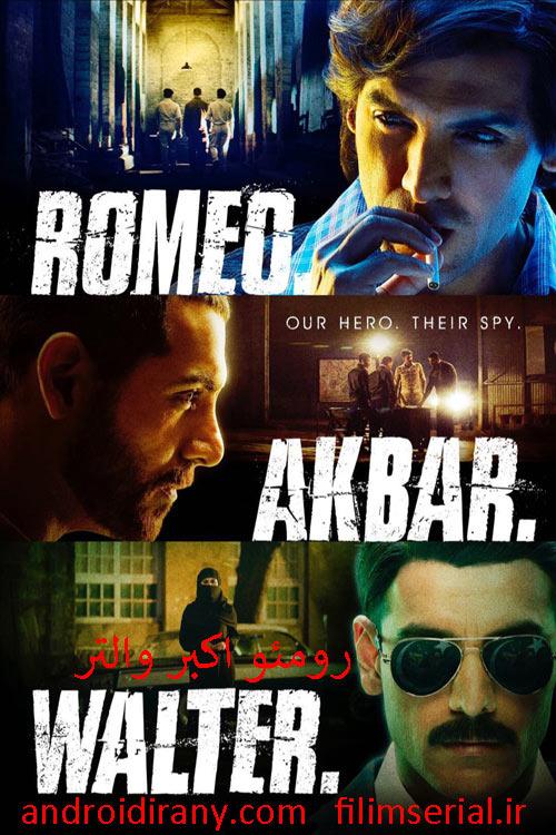 دانلود فیلم رومئو اکبر والتر دوبله فارسی Romeo Akbar Walter 2019