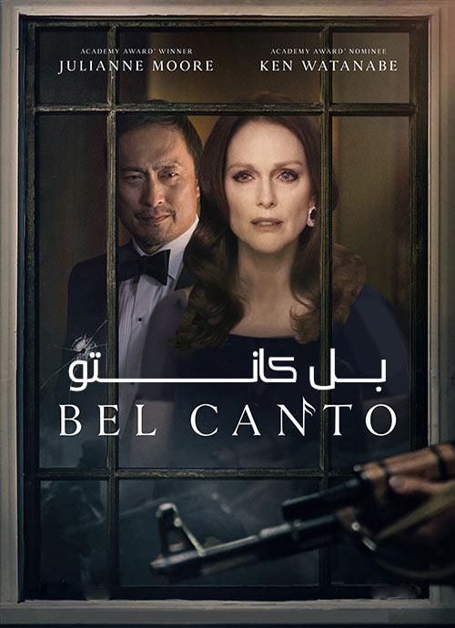 دانلود فیلم بل کانتو دوبله فارسی Bel Canto 2018