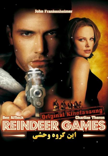 دانلود دوبله فارسی فیلم این گروه وحشی Reindeer Games 2000