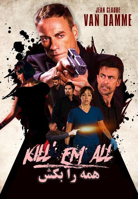 دانلود فیلم همه را بکش دوبله فارسی Kill 'Em All 2017