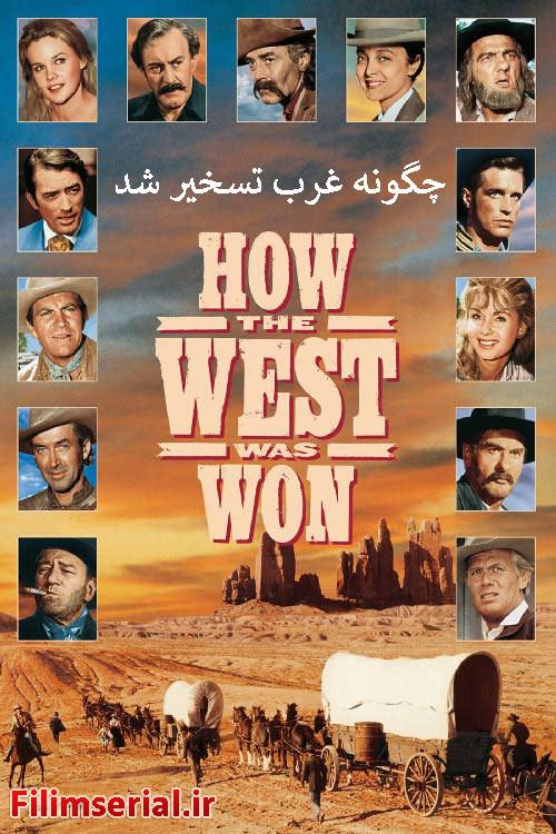 دانلود دوبله فارسی فیلم چگونه غرب تسخیر شد How the West Was Won 1962