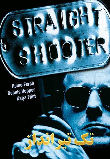 دانلود فیلم تک تیرانداز دوبله فارسی Straight Shooter 1999