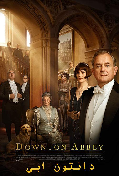 دانلود فیلم دانتون ابی دوبله فارسی Downton Abbey 2019