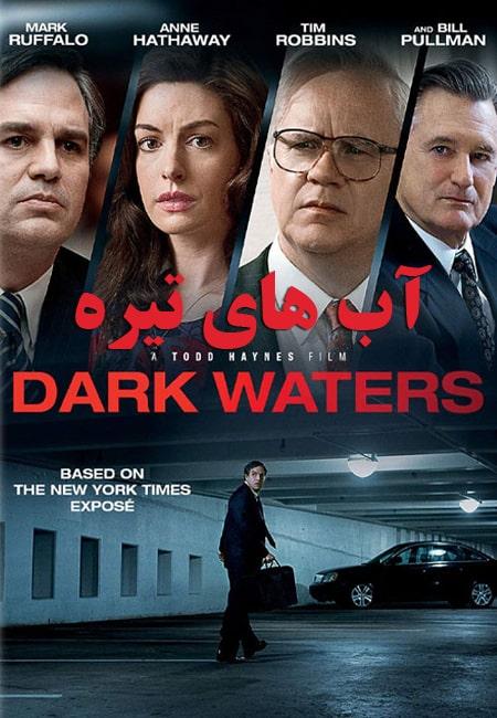 دانلود فیلم آبهای تیره دوبله فارسی Dark Waters 2019