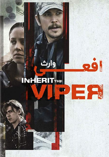 دانلود فیلم وارث افعی دوبله فارسی Inherit the Viper 2019