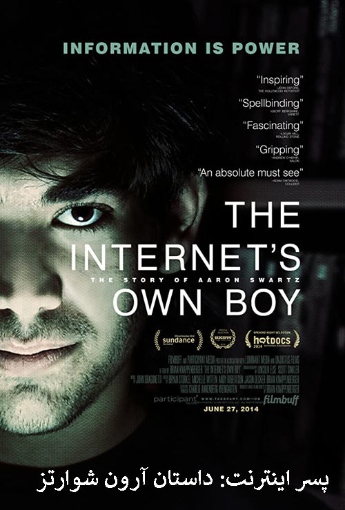 دانلود مستند دوبله فارسی The Internet's Own Boy: The Story of Aaron Swartz 2014