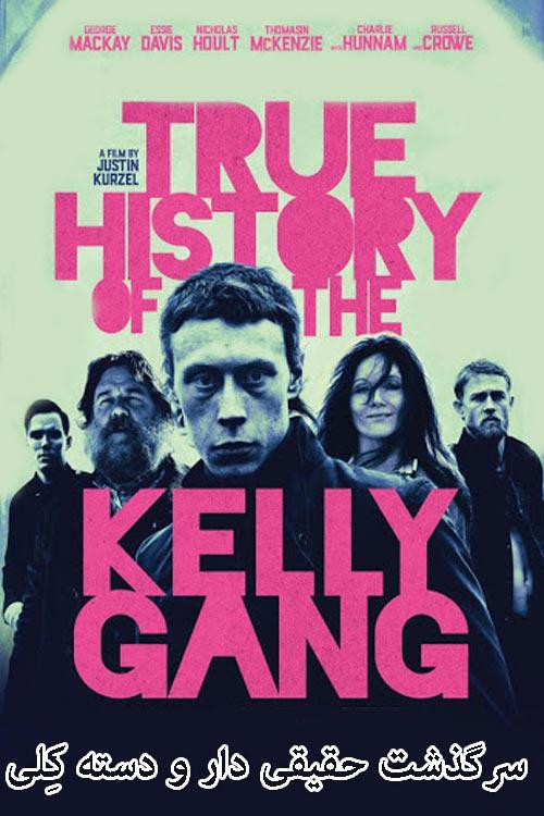 دانلودفیلم سرگذشت حقیقی دار و دسته کِلی دوبله فارسی True History of the Kelly Gang 2019