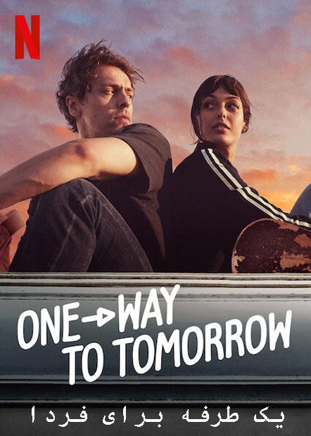 دانلود فیلم یک طرفه برای فردا دوبله فارسی One-Way to Tomorrow 2020