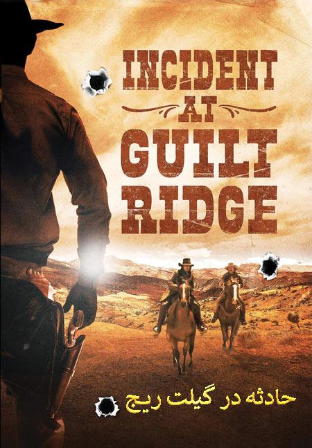 دانلود فیلم حادثه در گیلت ریج Incident at Guilt Ridge 2020