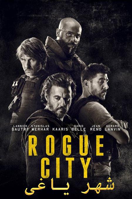 دانلود فیلم شهر یاغی دوبله فارسی Rogue City 2020