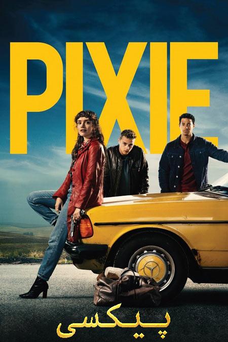 دانلود فیلم پیکسی دوبله فارسی Pixie 2020