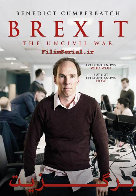 دانلود فیلم برگزیت دوبله فارسی Brexit: The Uncivil War 2019