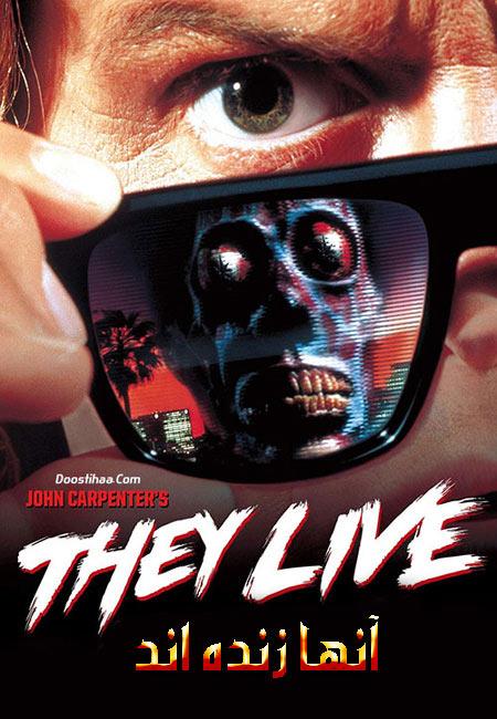 دانلود فیلم آنها زنده اند دوبله فارسی They Live 1988