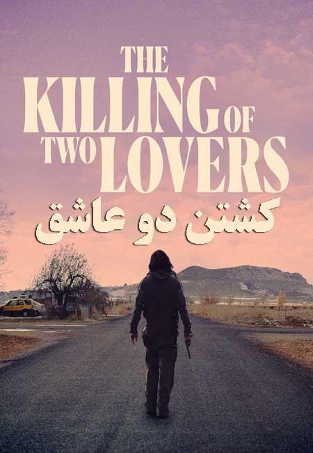 دانلود فیلم کشتن دو عاشق The Killing of Two Lovers 2020