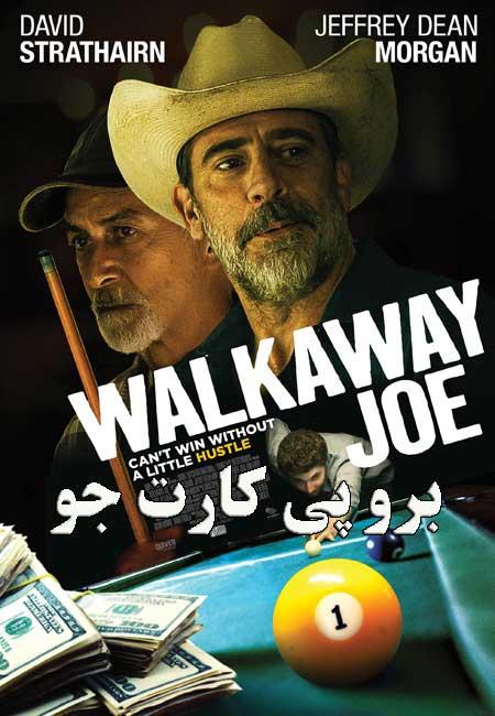 دانلود فیلم برو پی کارت جو Walkaway Joe 2020