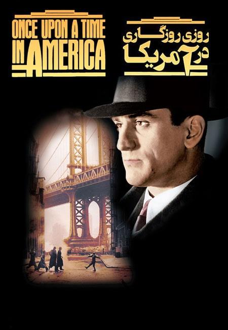 دانلود فیلم روزی روزگاری در آمریکا Once Upon a Time in America 1984