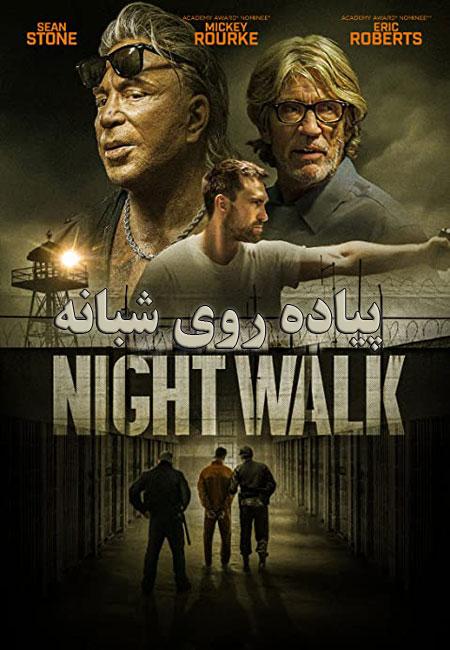 دانلود فیلم پیاده روی شبانه Night Walk 2019
