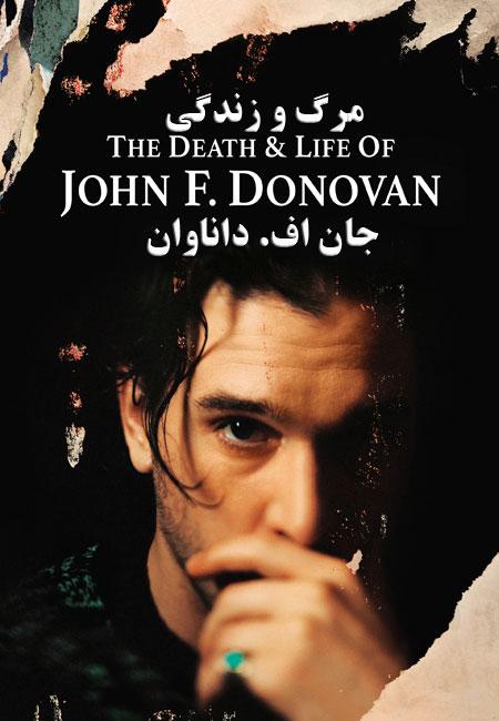 دانلود فیلم مرگ و زندگی جان اف. داناوان The Death and Life of John F Donovan 2018