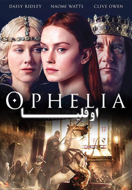 دانلود فیلم اوفلیا دوبله فارسی Ophelia 2018