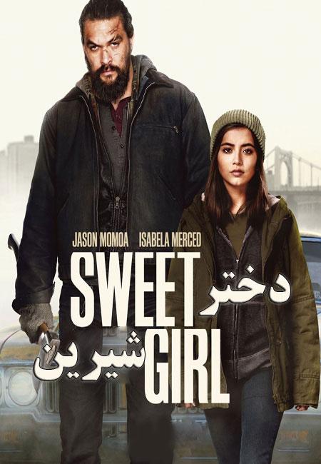 دانلود فیلم دختر شیرین دوبله فارسی Sweet Girl 2021