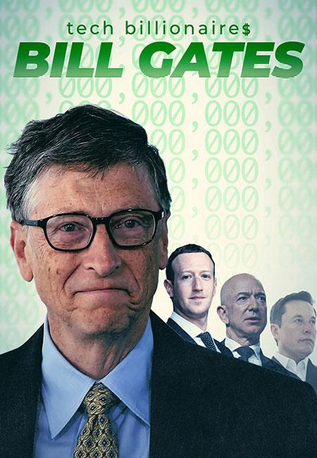 دانلود مستند میلیاردرهای حوزه تکنولوژی: بیل گیتس Tech Billionaires: Bill Gates 2021
