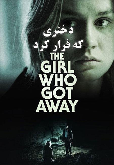 دانلود فیلم دختری که فرار کرد The Girl Who Got Away 2021