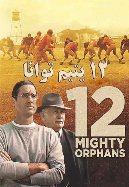 دانلود فیلم ۱۲ یتیم توانا 12Mighty Orphans 2021