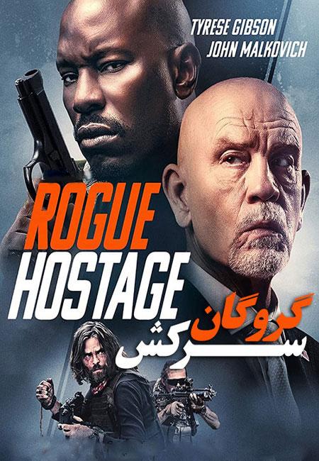 دانلود فیلم گروگان سرکش دوبله فارسی Rogue Hostage 2021