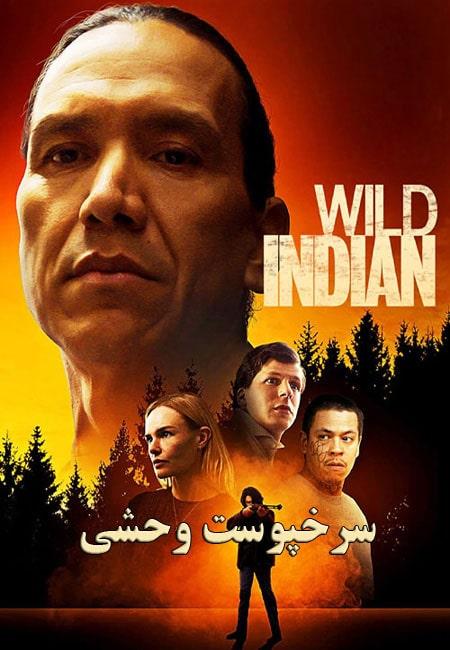 دانلود فیلم سرخپوست وحشی Wild Indian 2021