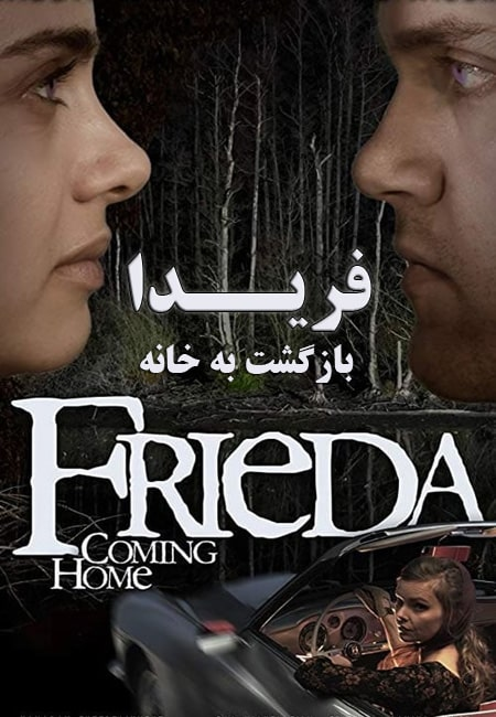 دانلود فیلم فریدا: بازگشت به خانه Frieda: Coming Home 2020